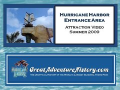 Hurricane Harbor Entrance Video