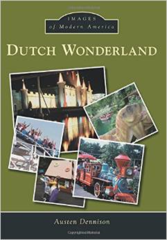 Dutch Wonderland History