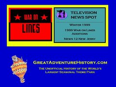 1999 War on Lines Additions